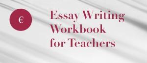 Essay Writing: Teacher Booklet